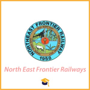North East Frontier Railways